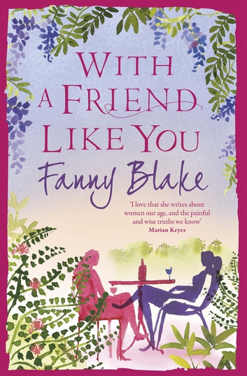 With A Friend Like You ebook by Fanny Blake