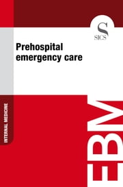 Prehospital Emergency Care ebook by Sics Editore