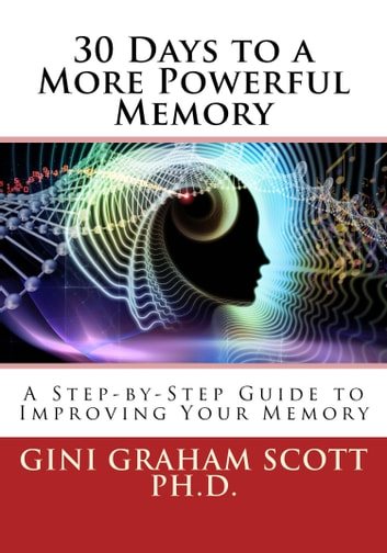 30 Days to a More Powerful Memory ebook by Gini Graham Scott