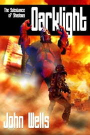 Darklight 1 ebook by John Wells