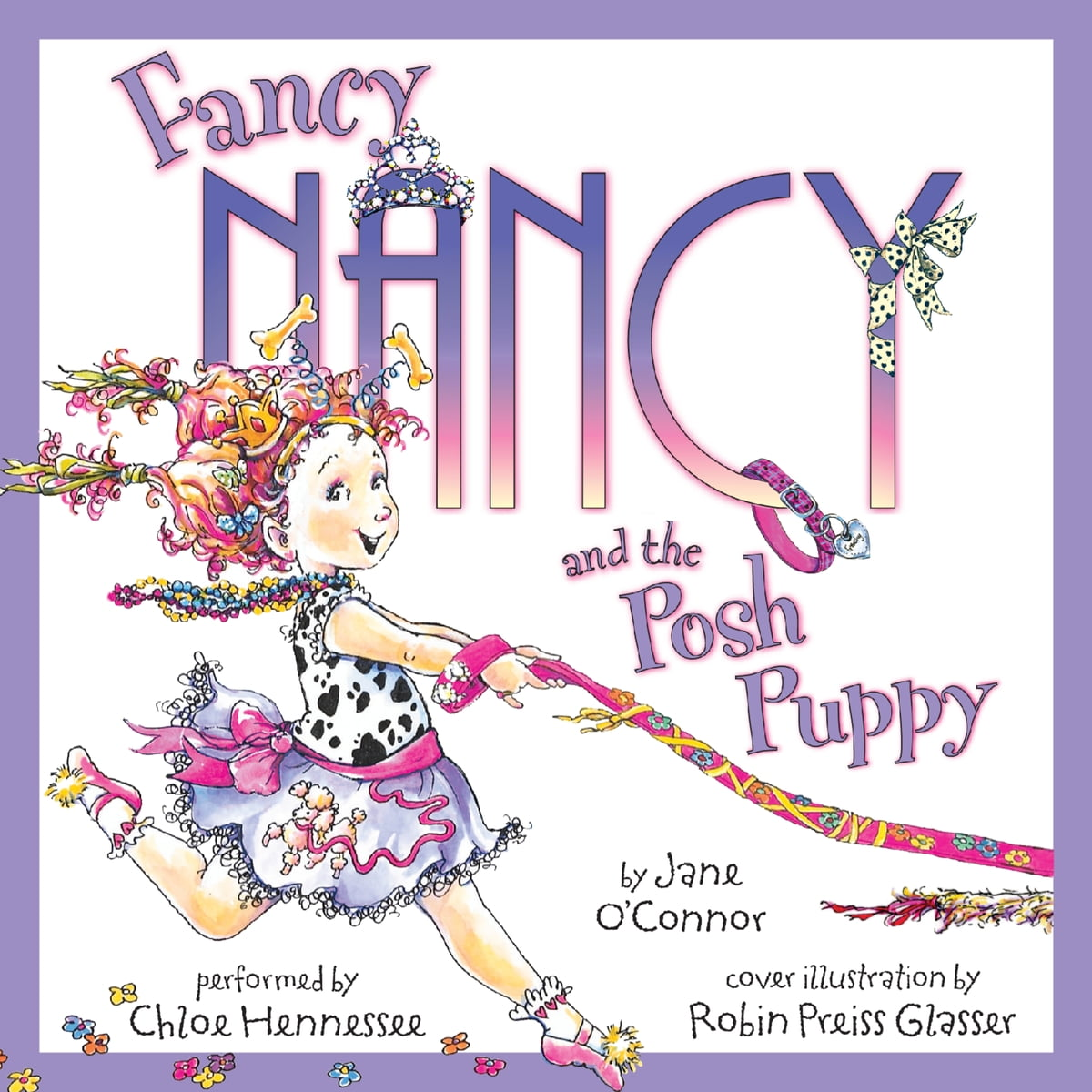 Fancy Nancy And The Posh Puppy Audiobook By Jane O Connor 9780062213297 Rakuten Kobo United States