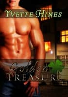 Golden Treasure ebook by Yvette Hines