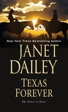 Texas Forever ebook by Janet Dailey