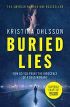 Buried Lies ebook by
