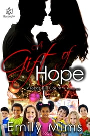 A Gift of Hope ebook by Emily Mims
