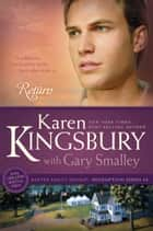 Return ebook by Karen Kingsbury, Gary Smalley