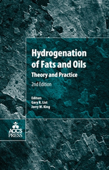 Hydrogenation of Fats and Oils - Theory and Practice ebook by