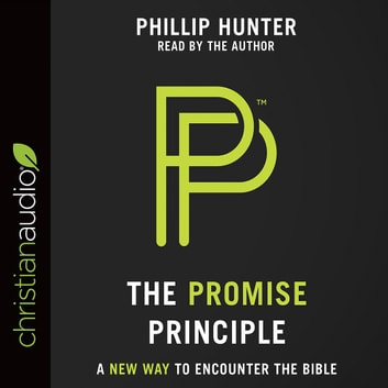 The Promise Principle - A New Way to Encounter the Bible audiobook by Phillip Hunter