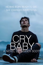 Cry Baby ebook by Ginger Scott
