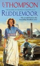 Ruddlemoor ebook by E. V. Thompson
