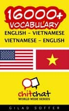 16000+ Vocabulary English - Vietnamese ebook by Gilad Soffer