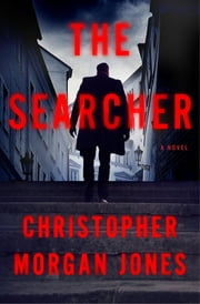 The Searcher ebook by Christopher Morgan Jones
