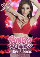 Bimbo Bummed ebook by Kris Kreme