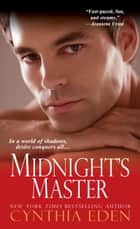 Midnight's Master ebook by Cynthia Eden