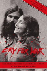 Cry For War, The Story of Suzan and Michael Carson ebook by Ric Reynolds
