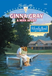 A Man Apart ebook by Ginna Gray