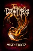 The Dream Makers ebook by