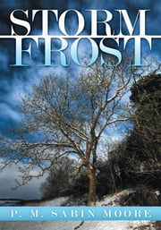 Storm Frost ebook by P. M. Sabin Moore
