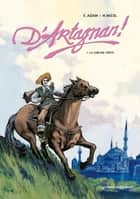 D'Artagnan! Tome 01 - La sublime porte ebook by Eric Adam, Hugues Micol