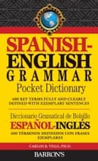 Spanish-English Grammar Pocket Dictionary ebook by Carlos Vega