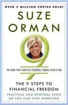 The 9 Steps to Financial Freedom - Practical and Spiritual Steps So You Can Stop Worrying ekitaplar by Suze Orman