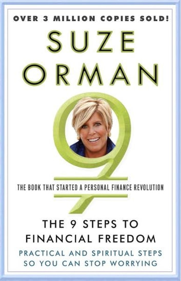 The 9 steps to financial freedom ebook by suze orman 9780609607169 the 9 steps to financial freedom practical and spiritual steps so you can stop worrying solutioingenieria Choice Image