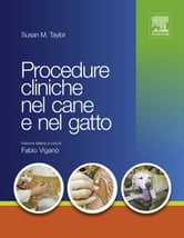 Procedure cliniche nel cane e nel gatto ebook by Susan Taylor