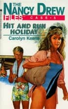 Hit and Run Holiday ebook by Carolyn Keene