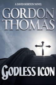 Godless Icon ebook by Gordon Thomas