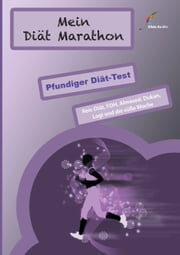 Mein Diät Marathon - Pfundiger Diät-Test ebook by Kobo.Web.Store.Products.Fields.ContributorFieldViewModel