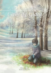 Coeur de glace eBook by Gaëlle K. Kempeneers