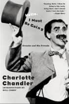 Hello, I Must Be Going - Groucho and His Friends ebook by Charlotte Chandler