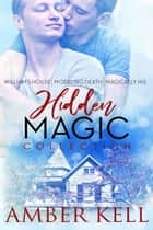 Hidden Magic ebook by Amber Kell