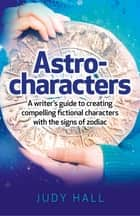 Astro-Characters ebook by Judy Hall