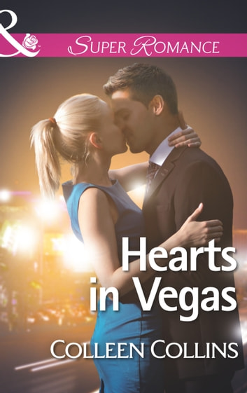 Hearts in Vegas (Mills & Boon Superromance) ebook by Colleen Collins
