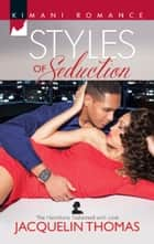 Styles of Seduction ebook by Jacquelin Thomas