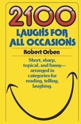 2100 Laughs for All Occasions ebook by Robert Orben
