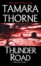 Thunder Road ebook by Tamara Thorne