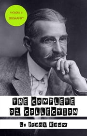 The Complete Oz Collection ebook by L. Frank Baum