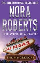 The Winning Hand ebook by Nora Roberts