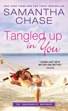 Tangled Up in You ebook by