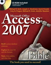 Access 2007 Bible ebook by Michael R. Groh,Joseph C. Stockman,Gavin Powell,Cary N. Prague,Michael R. Irwin,Jennifer Reardon