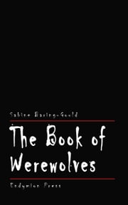 The Book of Werewolves ebook by Kobo.Web.Store.Products.Fields.ContributorFieldViewModel