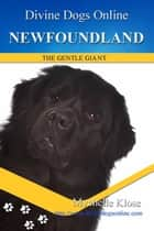 Newfoundland Dog ebook by Mychelle Klose
