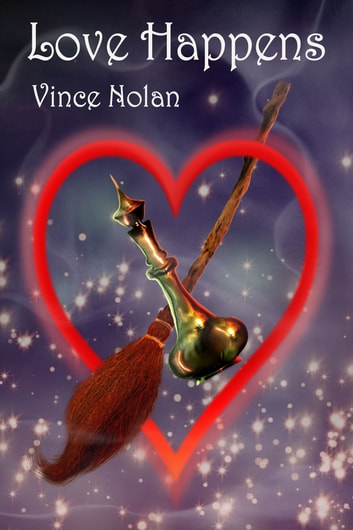 Love Happens ebook by Vince Nolan