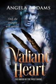 Valiant Heart ebook by Angela Addams