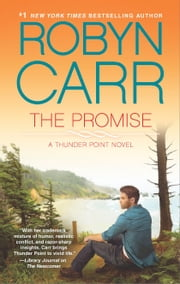 The Promise - Book 5 of Thunder Point series ebook by Robyn Carr