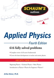 Schaum's Outline of Applied Physics, 4ed ebook by Arthur Beiser