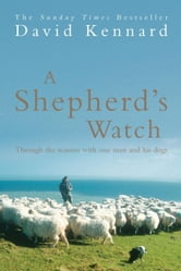 A Shepherd's Watch ebook by David Kennard