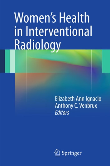 Women's Health in Interventional Radiology ebook by